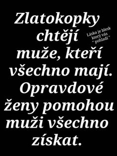Ty-a-ja - profil uživatele Secret Love, Motto, Sayings, Words, Quotes, Life, Inspiration, Quotations, Biblical Inspiration