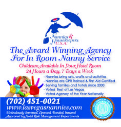 Professional childcare in Las Vegas at hotels and homes.  Licensed Bonded Insured  All hotel babysitters are employees of Nannies & Housekeepers - approved and REFERRED by top hotels!