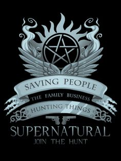 Saving People, Hunting Things, The Family Business!