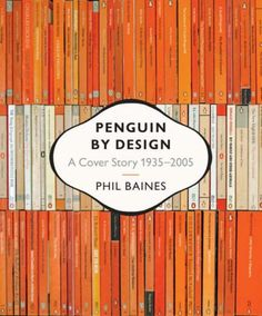 Penguin by Design (2006) an evolution of books' covers, and the penguin logo.