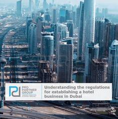 Establishing a hotel business in Dubai UAE    https://www.propartnergroup.com/2017/09/starting-hotel-dubai-abu-dhabi-uae/  #Hotel #Restaurant #Tourism #Hostels #Houses #Travel #Dubai #AbuDhabi #UAE #Hospitality #DTCM #Marketing #Commerce #CompanyFormation #BusinessSetup #Investment #PRO #PROServices #PROPartnerGroup
