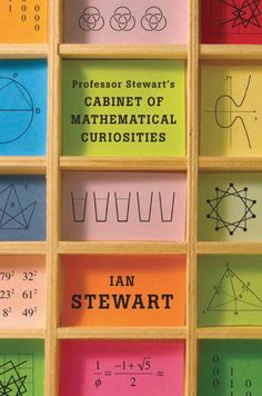 "Read ""Professor Stewart's Cabinet of Mathematical Curiosities"" by Ian Stewart available from Rakuten Kobo. Knowing that the most exciting math is not taught in school, Professor Ian Stewart has spent years filling his cabinet w. Ex Libris, Graphic Design Agency, Graphic Design Inspiration, Best Book Covers, Beautiful Book Covers, Edward Gorey Books, Design Editorial, Buch Design, Web Design"