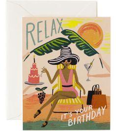 Relax… it's your birthday ! Carte Anniversaire RIFLE PAPER CO illustrée par Anna Bond. made in USA. Livraison soignée l www.little-home.fr