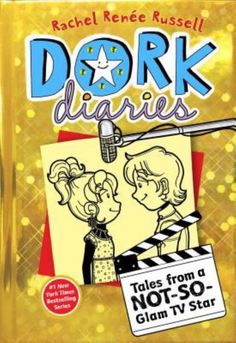 Dork Diaries 7 Tales from a Not So Glam TV Star by Rachel Renée Russell