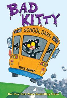 """""""Bad Kitty School Daze"""" By: Nick Bruel; J Graphic Novels - Bruel http://find.minlib.net/iii/encore/record/C__Rb3038578"""