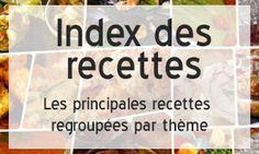 Index des recettes Dukan : Les principales recettes regroupées par thème