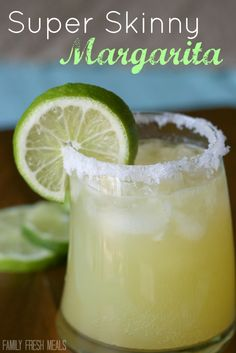 Super Skinny Margarita (about 100 calories per serving)  Serves 4   Ingredients: 12 ounces Sparkling Lemon Lime water, 6  ounces tequila, 1/4 cup orange juice, 2 TBSP fresh squeezed lemon juice, 1 lime sliced for garnish Optional: coarse salt for rimming glass. FamilyFreshMeals.com