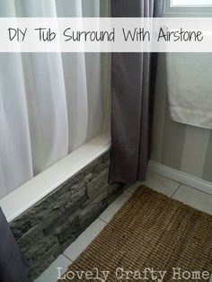 Faux stones stick right onto the side of the bathtub