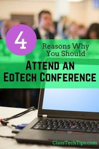 4 Reasons Why You Should Attend an EdTech Conference