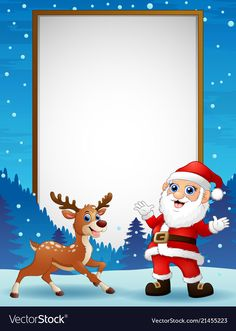 Cartoon reindeer and santa claus with blank board vector image on VectorStock Christmas Frames, Christmas Design, Christmas Pictures, Christmas Cards, Merry Christmas And Happy New Year, Winter Christmas, Cartoon Reindeer, Santa Template, Blog Wallpaper