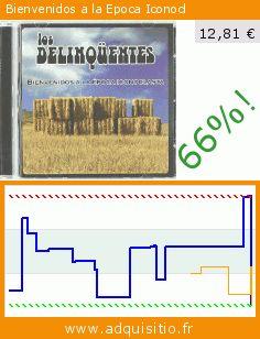 Bienvenidos a la Epoca Iconocl (CD). Réduction de 66%! Prix actuel 12,81 €, l'ancien prix était de 37,53 €. http://www.adquisitio.fr/emi-music-spain-slu/bienvenidos-a-epoca
