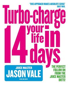 Looking for the perfect Juice Master: Turbo-Charge Your Life In 14 Days? Please click and view this most popular Juice Master: Turbo-Charge Your Life In 14 Days. Jason Vale, Juice Master, 14 Day Diet, Raw Energy, Weight Loss Smoothie Recipes, The Right Stuff, Juice Diet, Lose Weight In A Week, What To Read