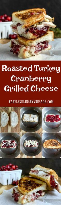 Roasted Turkey Cranberry Grilled Cheese is a delicious way to use up holiday leftovers. Turkey, cranberry sauce, and melted cheese combine for a mouthwatering bite #cheese #turkey #cranberry #sandwich #leftovers #holidays #karylskulinarykrusade
