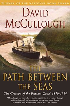 The Path Between the Seas: The Creation of the Panama Canal, 1870-1914 by David McCullough http://smile.amazon.com/dp/B002FK3U4Q/ref=cm_sw_r_pi_dp_p.QJvb1TGHZMC