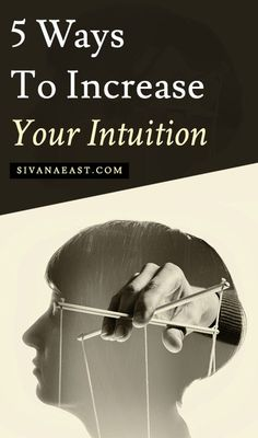 5 Ways To Increase Your Intuition