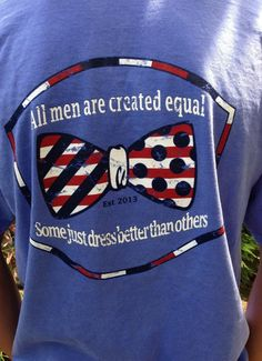 All men are created equal, some just dress better than others. Mr Fraternity Pageant shirts?