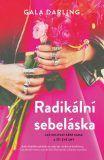 Radikální sebeláska - Gala Darling Gala Darling, Literatura