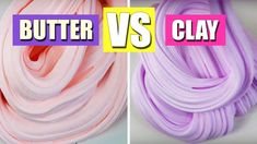 HOW TO MAKE CLAY SLIME VS HOW TO MAKE BUTTER SLIME!  NO BORAX!