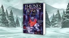 Thrones & Bones Series Trailer  With the publication of Skyborn this week, the Thrones & Bones series is now complete. Check out this brand new trailer for the trilogy, which features artwork from Andrew Bosley, Justin Gerard, and Todd Lockwood.