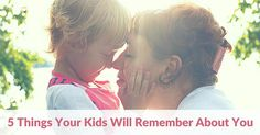 5 Things Your Kids W