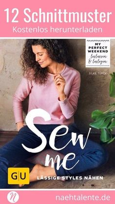 Sew me: Sew casual styles - All cuts from the book .- Sew me: Lässige Styles nähen – Alle Schnitte aus dem Buch Sewing Dress, Love Sewing, Sewing Clothes, Diy Clothes, Sewing Patterns Free, Clothing Patterns, Free Pattern, Knitting Patterns, Crochet Patterns