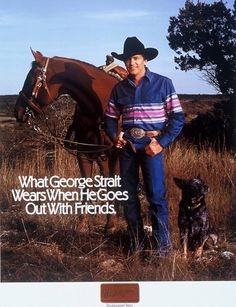 george strait ....LOVE YOUR HORSE AND FUR BABY GEORGE...LOVE YOU!