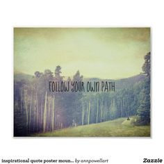 inspirational quote poster mountain landscape #quotes #poster