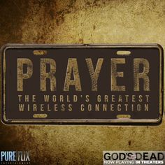 'Prayer the World's Greatest Wireless Connection | Pure Flix | Christian movies | ('God's Not Dead,' now playing in theaters) | www.PureFlix.com
