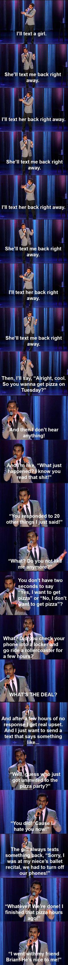 I love Aziz! He was so hilarious when I saw him live.