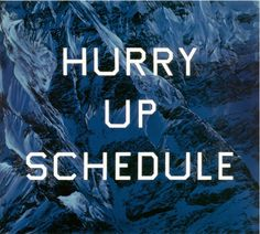 Ed Ruscha - Hurry Up Schedule, 2002 Acrylic on canvas More artworks on Ocula.com