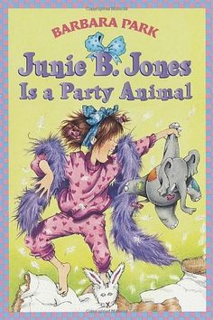 Junie B. Jones Is a Party Animal (Junie B. Jones, No. 10) by Barbara Park. $4.99. Publication: September 16, 1997. Publisher: Random House Books for Young Readers (September 16, 1997). Author: Barbara Park. Reading level: Ages 6 and up