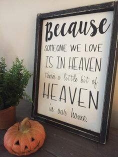 Because Someone We Love Is in Heaven signs with quotes Gifts | Etsy