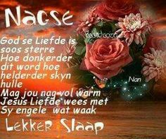 Good Evening Wishes, Evening Greetings, Good Night Flowers, Afrikaanse Quotes, Goeie Nag, Good Night Sweet Dreams, Special Quotes, Good Night Quotes, Words