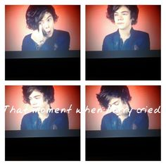 I was watching One Direction:A Year In The Making and Harry started crying..so being the Directioner that i am..i started crying..more than he did too o_O