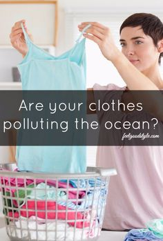 Microfiber, the fabric used to make synthetic clothing, is a major contributor to ocean plastic pollution. Here's how you can help stop it.