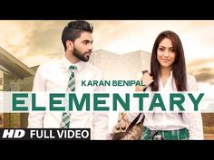 Elementary Karan Benipal | HD | Punjabimeo.com  http://www.punjabimeo.com/elementary-karan-benipal/ Elementary Karan Benipal HD The artist and singer of this Punjabi Video Song is Karan Benipal . The song is ELEMENTARY. The Music is composed by the musician Beat Killaz. The song available in the store with the label of T-Series Apna Punjab