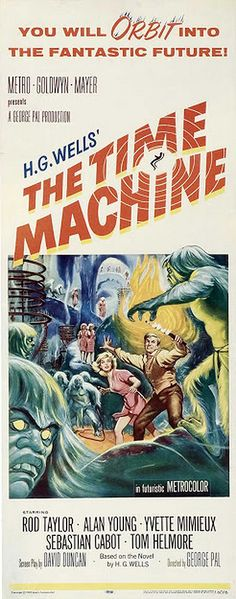 The Time Machine Movie Poster Insert Best Movie Posters, Classic Movie Posters, Horror Movie Posters, Cinema Posters, Movie Poster Art, Film Posters, Horror Movies, Poster Frames, Retro Posters