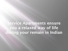 Service apartments ensure you a relaxed way of life during your remain in indian  Cheap accommodation in Pune is made to look and feel exactly like a home. Every room is equipped with a television, warm providing and all necessary electronic products.