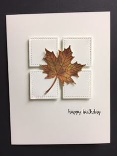 My Creative Corner!: Colorful Season, Happy Birthday Gorgeous, Fall Masculine Birthday Card While cleaning up in my workroom (a rarity LOL), I ran across this leaf. I had made it last fall and I used it on a card which I had pos. Masculine Birthday Cards, Birthday Cards For Men, Handmade Birthday Cards, Masculine Cards, Greeting Cards Handmade, Cards For Men Handmade, Birthday Greeting Cards, Birthday Greetings, Diy Halloween Dekoration