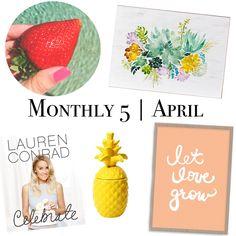 Monthly 5   April 2016//Erika Bennett Blog