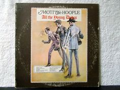 Mott The Hoople- All The Young Dudes. 1972 CBS inc. Vintage vinyl LP 33 record album. Produced by David Bowie by AbqArtistry on Etsy