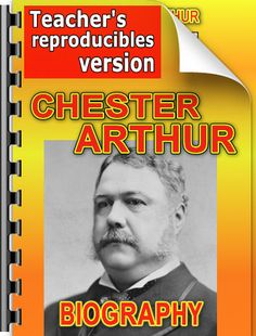 Chester Arthur biography