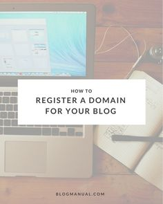 How to register a domain name for your blog