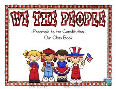 Template for a class book on the Preamble. Kids illustrate short sections of text on different pages to better understand its meaning.