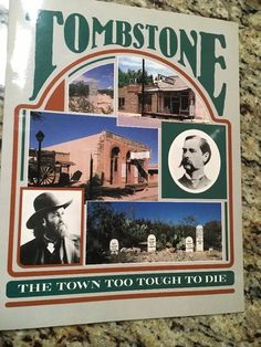 Tombstone Arizona The Town Too Tough To Die Paperback Book Travel Guide