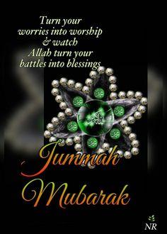 Jumma Mubarak Ho, Jummah Mubarak Messages, Good Morning Images, Good Morning Quotes, Jumuah Mubarak Quotes, Juma Mubarak Images, Jumma Mubarik, Friday Messages, Prayer For The Day
