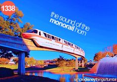 The sound of the monorail horn