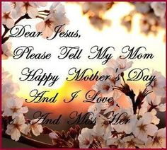 Happy Mother's Day in Heaven | good quotes / Happy Mother's Day In Heaven
