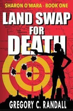 Land Swap for Death: Sharon O'Mara Book One