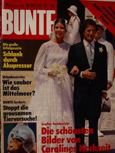 BUNTE - Titelblatt vom 6. Juli 1978 - Die Hochzeit von Prinzessin Caroline und Philippe Junot